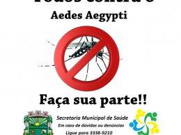 Saúde: Faça sua parte no combate ao Aedes Aegypti