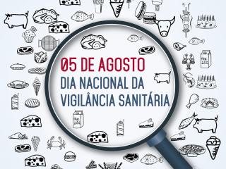 05 de AGOSTO: DIA NACIONAL DA VIGILÂNCIA SANITÁRIA