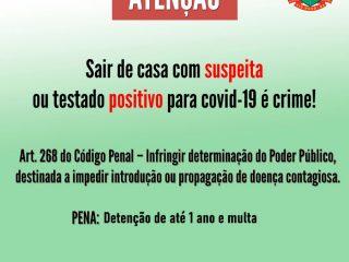 NÃO CUMPRIR O ISOLAMENTO DOMICILIAR É CRIME!