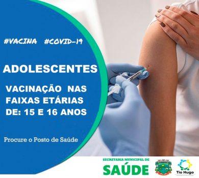Vacinação para adolescentes de 15 e 16 anos